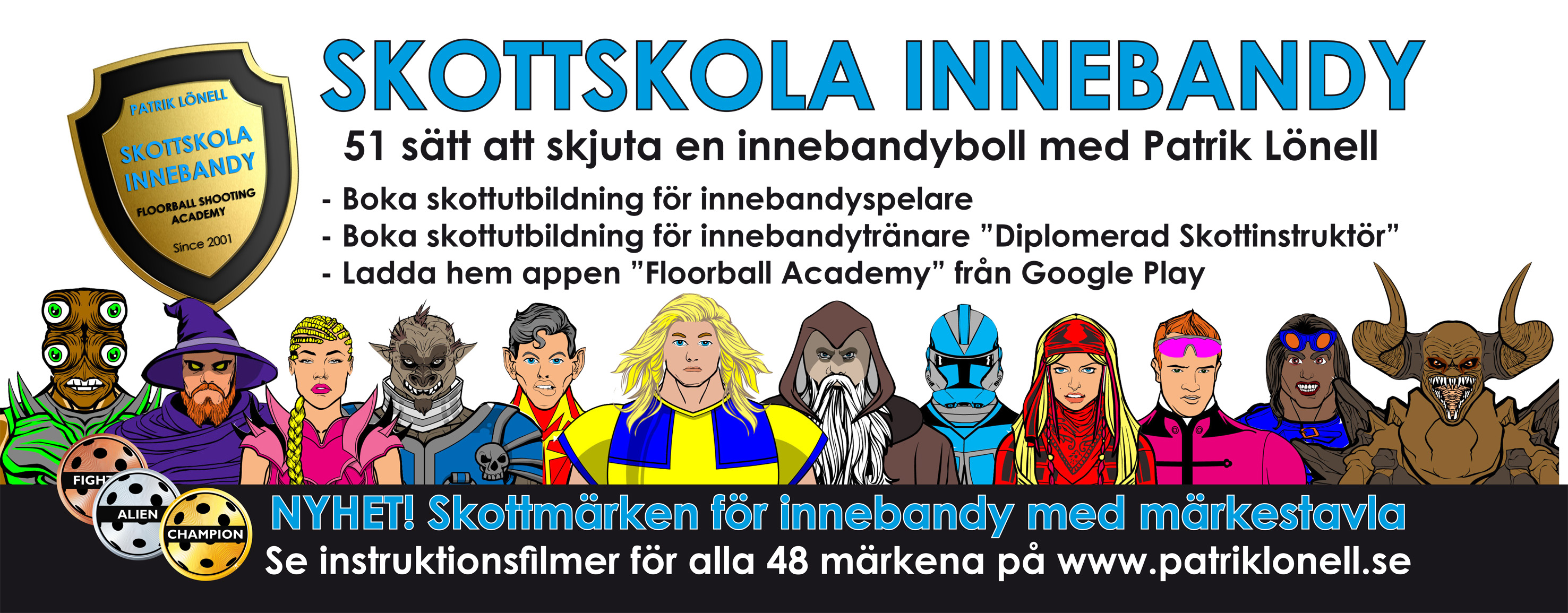 SKOTTSKOLA INNEBANDY PATRIK LÖNELL
